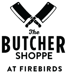 The Butcher Shoppe at Firebirds